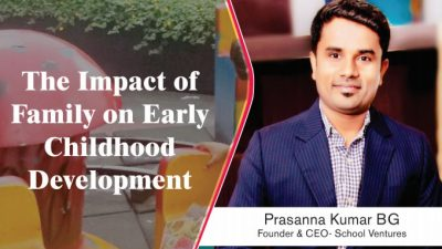 THE IMPACT OF FAMILY ON EARLY CHILDHOOD DEVELOPMENT